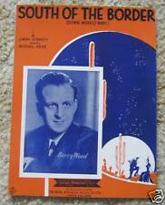 South of the Border ~ Barry Wood ~ Sheet Music 1939