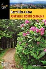 Best Hikes near: Best Hikes near Asheville, North Carolina by Johnny Molloy...