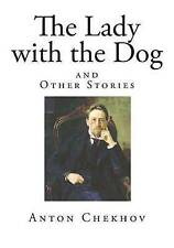 The Lady with the Dog and Other Stories (Anton Chekhov - Classic Russian Literat