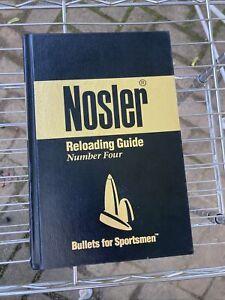 NOSLER RELOADING GUIDE NUMBER FOUR 1996 HARDCOVER