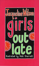 Girls Out Late, Jacqueline Wilson,  Book