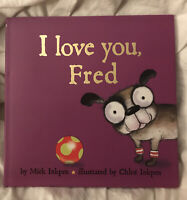 I Love You, Fred by Mick Inkpen (English) Hardcover Book Free Shipping!