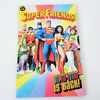 DC Comics Super Friends Super Team is Back 2001 Graphic Novel Softcover TPB