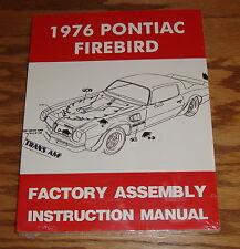 1976 Pontiac Firebird Factory Assembly Instruction Manual 76