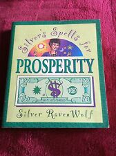 Silver's Spells for Prosperity, RavenWolf, Silver,