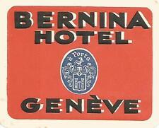 HOTEL BERNINA luggage label (GENEVE)