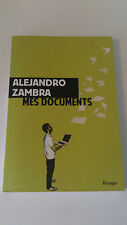 Alejandro Zambra - La Fabrique Ecologique - Rivages