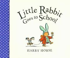 Little Rabbit Goes to School by Harry Horse (English) Paperback Book