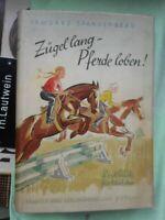 Irmgard Spangenberg: Zügel lang - Pferde loben! Reitbuch für Mädchen 1937 Kosmos
