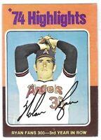 1975 Topps Nolan Ryan '74 Highlights Fans 300 3rd Year In A Row No. 5 EX/MT+/-OC