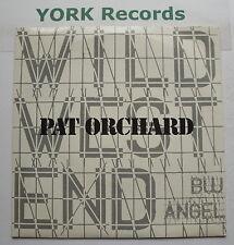 "PAT ORCHARD - Wild West End - Excellent Condition 7"" Single Sad Tiger PO 1ST"