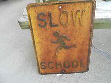 Vintage OLD Embossed Steel SLOW SCHOOL Metal Advertising road SIGN w cool patina