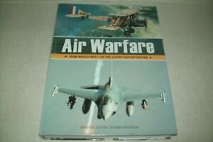 Air Warfare: From world war 1 to the latest superfighters, Thomas Newdick