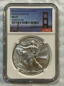 2014 (S) Silver Eagle $1 NGC MS69  ~~ San Francisco Mint Label ~~  (446)