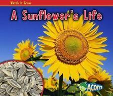 A Sunflower's Life (Acorn: Watch It Grow)-ExLibrary