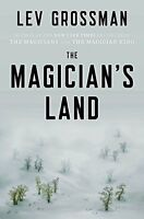The Magician's Land: A Novel (Magicians Trilogy) by Grossman, Lev