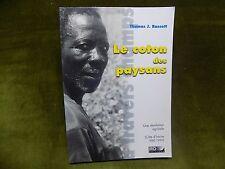 LE COTON DES PAYSANS Une révolution agricole Cote d'Ivoire Agriculture Afrique