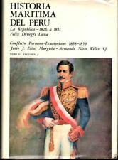 Felix Denegri Luna / Historia Maritima Del Peru La Republica 1826 1851 1976