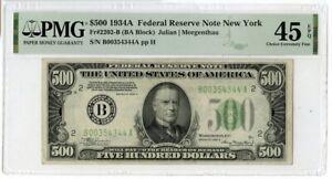1934-A $500 Five Hundred Dollars Federal Reserve Note New York PMG 45 EPQ JM187