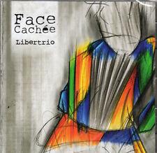 LIBERTRIO - FACE CACHEE (CD NEUF)
