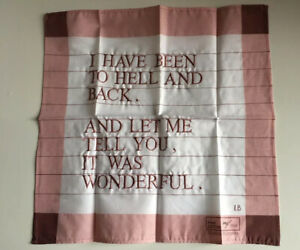 Louise Bourgeois Edition I Have Been To Hell And Back Handkerchief No.795 Signed