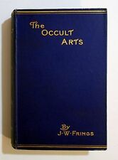 Rare Antique 1913 THE OCCULT ARTS Spiritualism Astrology Palmistry Alchemy Book