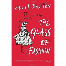 The Glass of Fashion: A Personal History of Fifty Years of Changing Tastes and t
