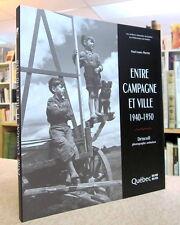 ENTRE CAMPAGNE ET VILLE 1940-1950.  DRISCOLL PHOTOGRAPHE AMBULANT PAR P-L MARTIN