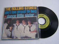SP 2 TITRES VINYLE 45 T , THE ROLLING STONES , AIN' t TOO PROUD . VG  / VG +
