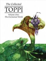Collected Toppi 1 : The Enchanted World, Hardcover by Toppi, Sergio, Brand Ne...