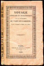 Alexandre du Mège : VOYAGE LITTERAIRE ET ARCHEOLOGIQUE ... TARN ET GARONNE -1828