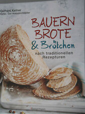 Backbuch, Bauernbrote & Brötchen von Gerhard Keller