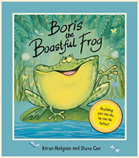 Karen Hodgson-Boris The Boastful Frog  (UK IMPORT)  BOOK NEW