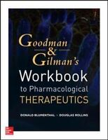 Workbook and Casebook for Goodman and Gilman's The Pharmacological Basis of Ther