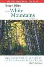 Nature Hikes In the White Mountains, 2nd: Great Family Hikes in the Heart of the