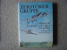 Schiffer : Zerstörer Gruppe (V./(Z)LG.1-I./NJG.3) 1939-1941