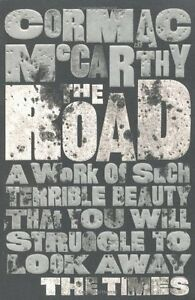 The Road By Cormac McCarthy. 9780330513005