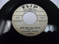 Richard Berry Have Love Will Travel / No Room 45 rpm Flip VG- WLP northern soul