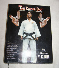 Tae Kwon Do - Philosophy History Technique by Master Y.K. Kim (1985)