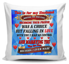 This is for my Husband Meeting You Was Fate Becoming your Friend.Novelty Cushion