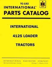 International Harvester 4125 Loader Tractor Chassis Parts Catalog Manual IH