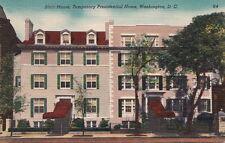 Postcard Blair House Temporary Presidential Home Washington DC