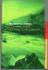 Michael Jackson's CONCISE MALT WHISKY COMPANION As New 144 page Handbook