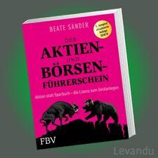 DER AKTIEN- UND BÖRSEN-FÜHRERSCHEIN | BEATE SANDER | Aktien statt Sparbuch - NEU