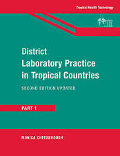 NEW District Laboratory Practice in Tropical Countries, Part 1 (Pt. 1)