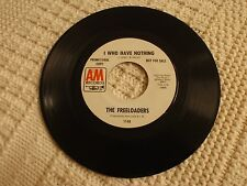 THE FREELOADERS  I WHO HAVE NOTHING/CAN''T FORGET ABOUT YOU A&M 1148 PROMO