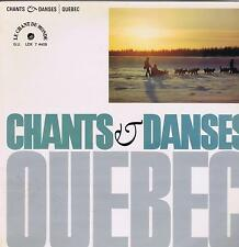 LP QUEBEC CHANTS & DANSES LE CHANT DU MONDE