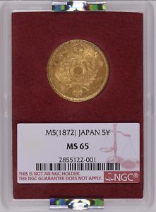 Japan Gold 5 Yen 1872   NGC MS65 Ex. Ministry of Finance!