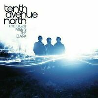 The Light Meets The Dark by Tenth Avenue North ~ Great Christian Rock CD