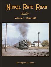 Nickel Plate Road In Color Volume 1: 1946 - 1959 / Railroads / Trains / NKP